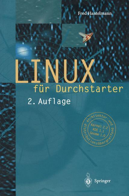 LINUX für Durchstarter als Buch von Fred Hantel...