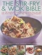 Stir Fry and Wok Bible