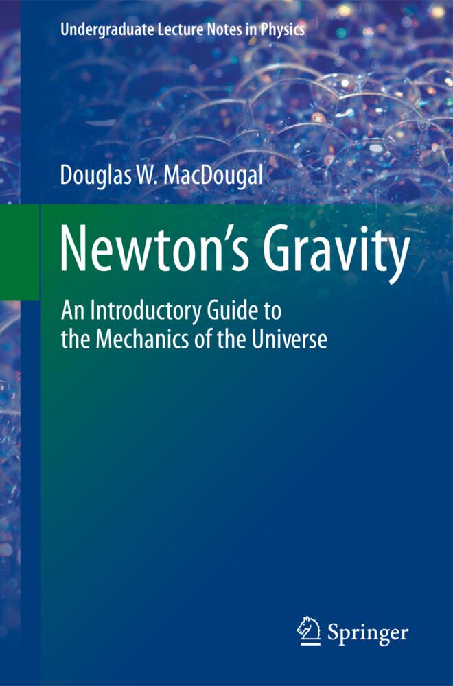 Newton´s Gravity als Buch von Douglas W. Macdougal