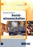 Studienführer Sozialwissenschaften, Soziologie, Politikwissenschaft
