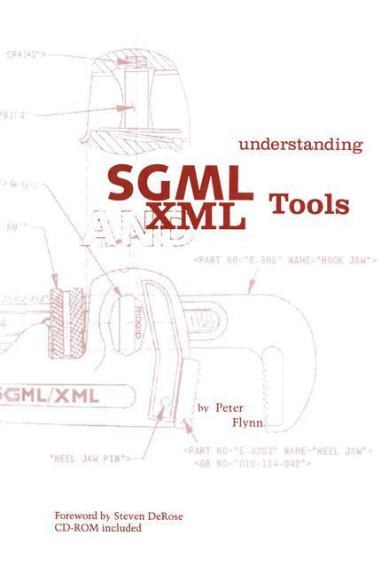 Understanding SGML and XML Tools als Buch von P...