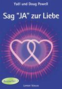 Sag JA zur Liebe Band 1