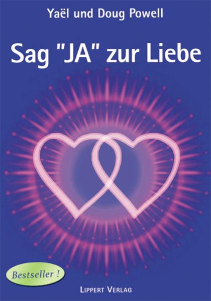 Sag JA zur Liebe Band 1 als Buch