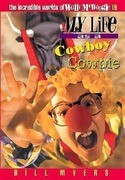 My Life as a Cowboy Cowpie
