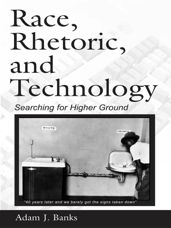 Race, Rhetoric, and Technology als eBook Downlo...