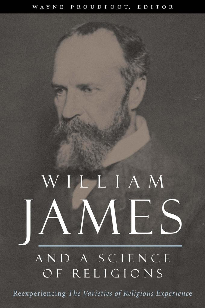 William James and a Science of Religions als eB...