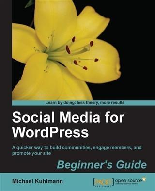 Social Media for WordPress Beginner´s Guide als...