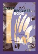 Water Becomes Bone
