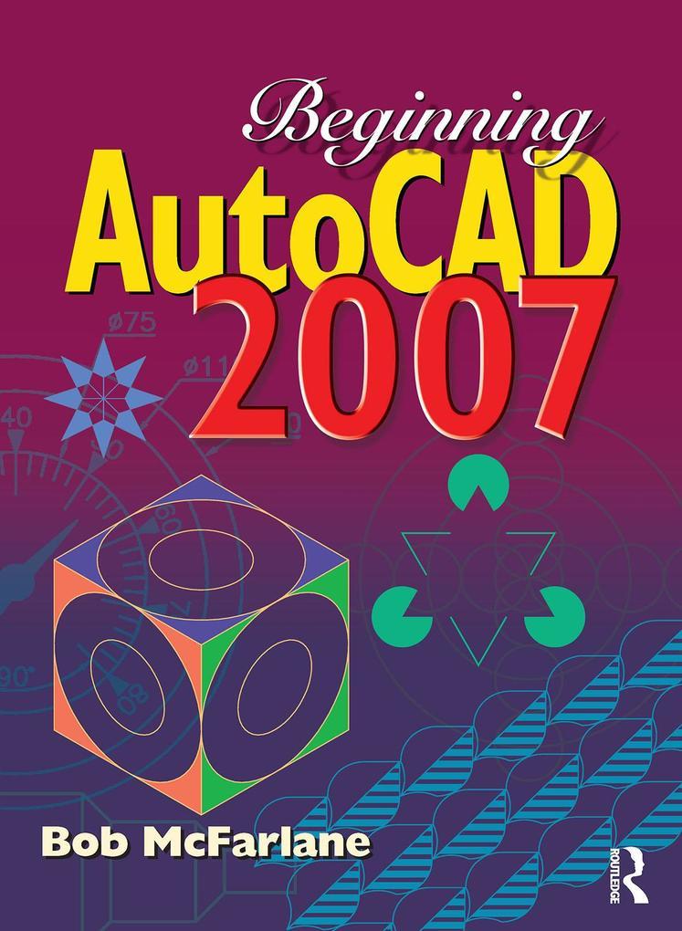 Beginning AutoCAD 2007 als eBook Download von B...