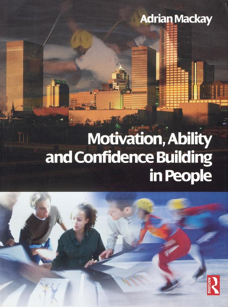 Motivation, Ability and Confidence Building in ...