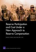 Reserve Participation and Cost Under a New Approach to Reserve Compensation