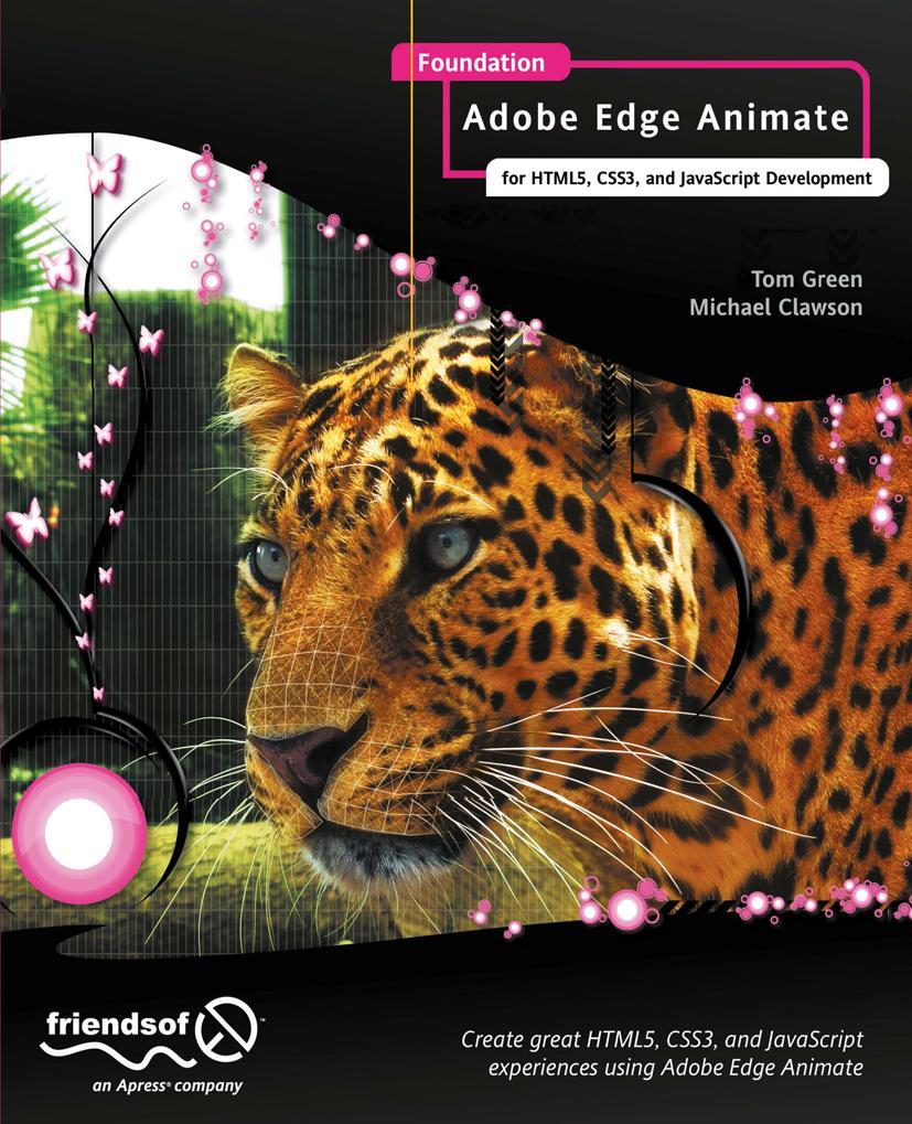 Foundation Adobe Edge Animate: For Html5, Css3,...