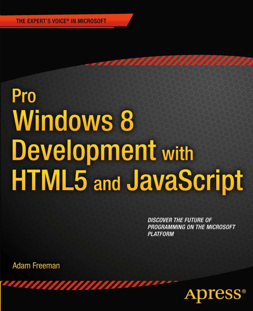 Pro Windows 8 Development with HTML5 and JavaSc...