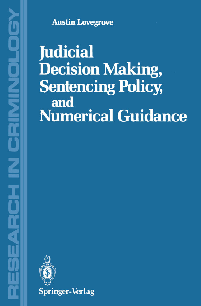 Judicial Decision Making, Sentencing Policy, an...
