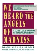 We Heard the Angels of Madness