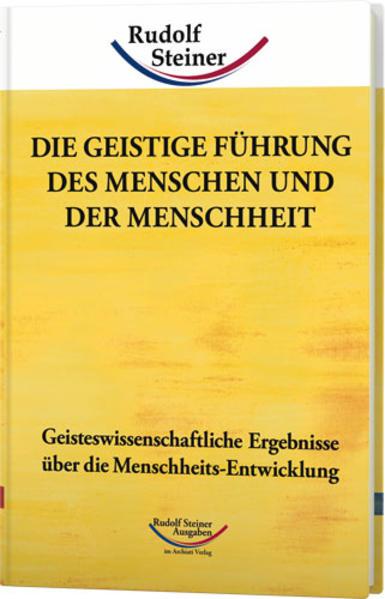 Die geistige Führung des Menschen und der Menschheit als Buch