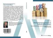 Devisenmanagement in Industriebetrieben