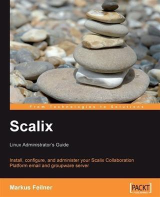 Scalix: Linux Administrator´s Guide als eBook D...