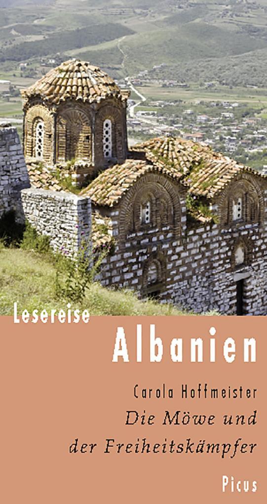 Lesereise Albanien als eBook Download von Carol...