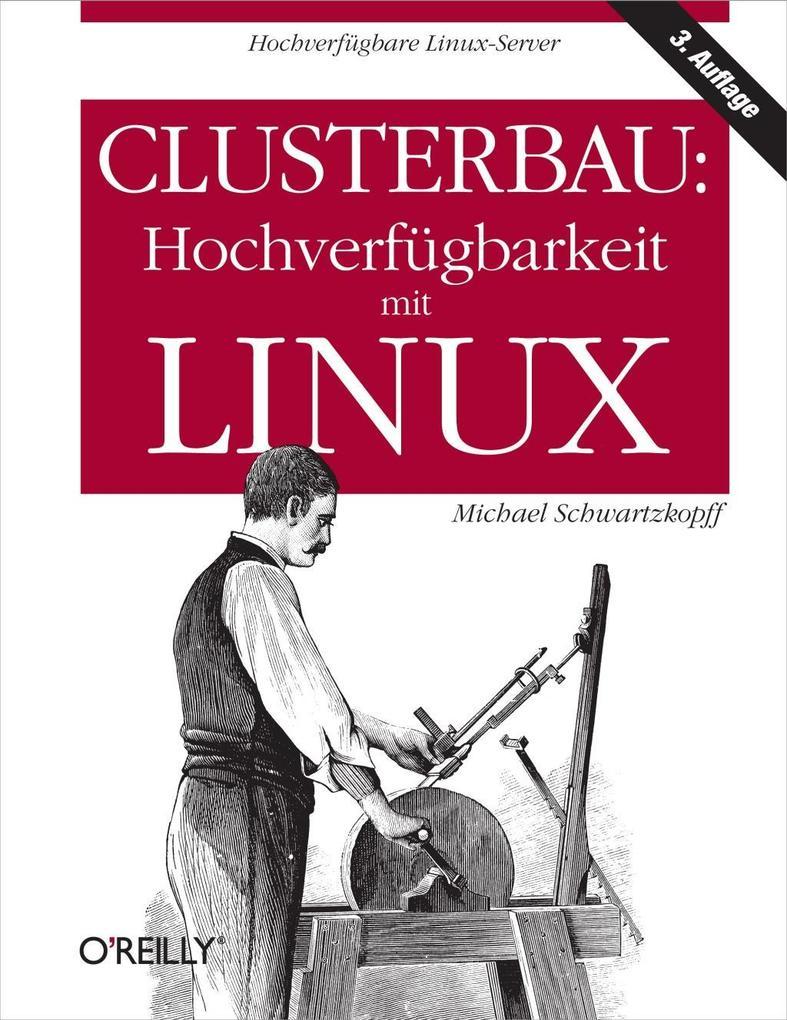 Clusterbau: Hochverfügbarkeit mit Linux als eBo...