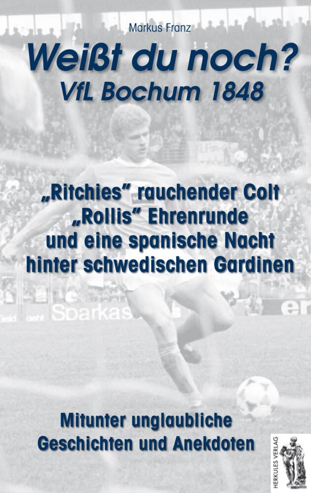 VfL Bochum 1848 - Weißt du noch? als Buch von Markus Franz