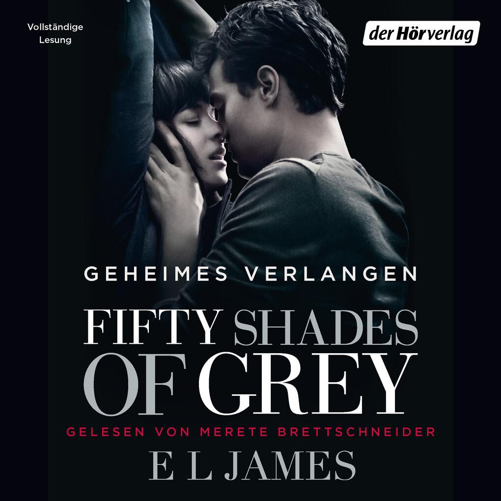 Shades of Grey 01. Geheimes Verlangen als Hörbuch Download
