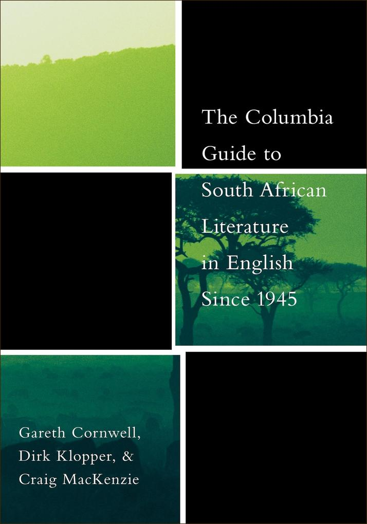 The Columbia Guide to South African Literature ...
