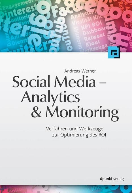 Social Media - Analytics & Monitoring als Buch ...