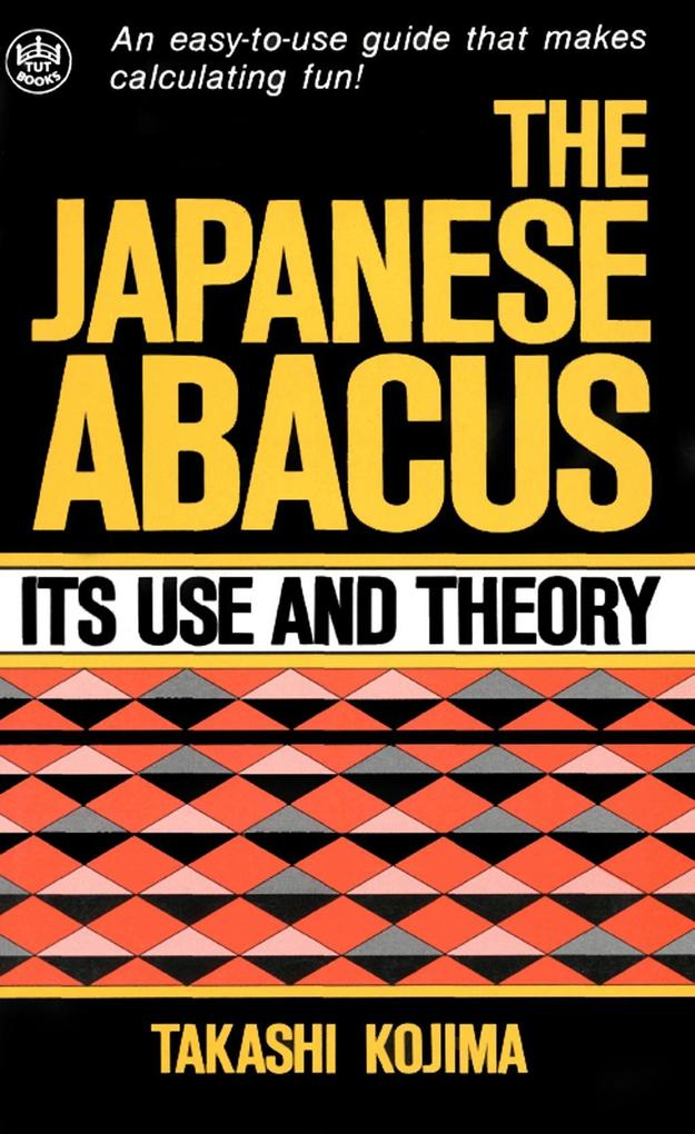 Japanese Abacus Use & Theory als eBook Download...