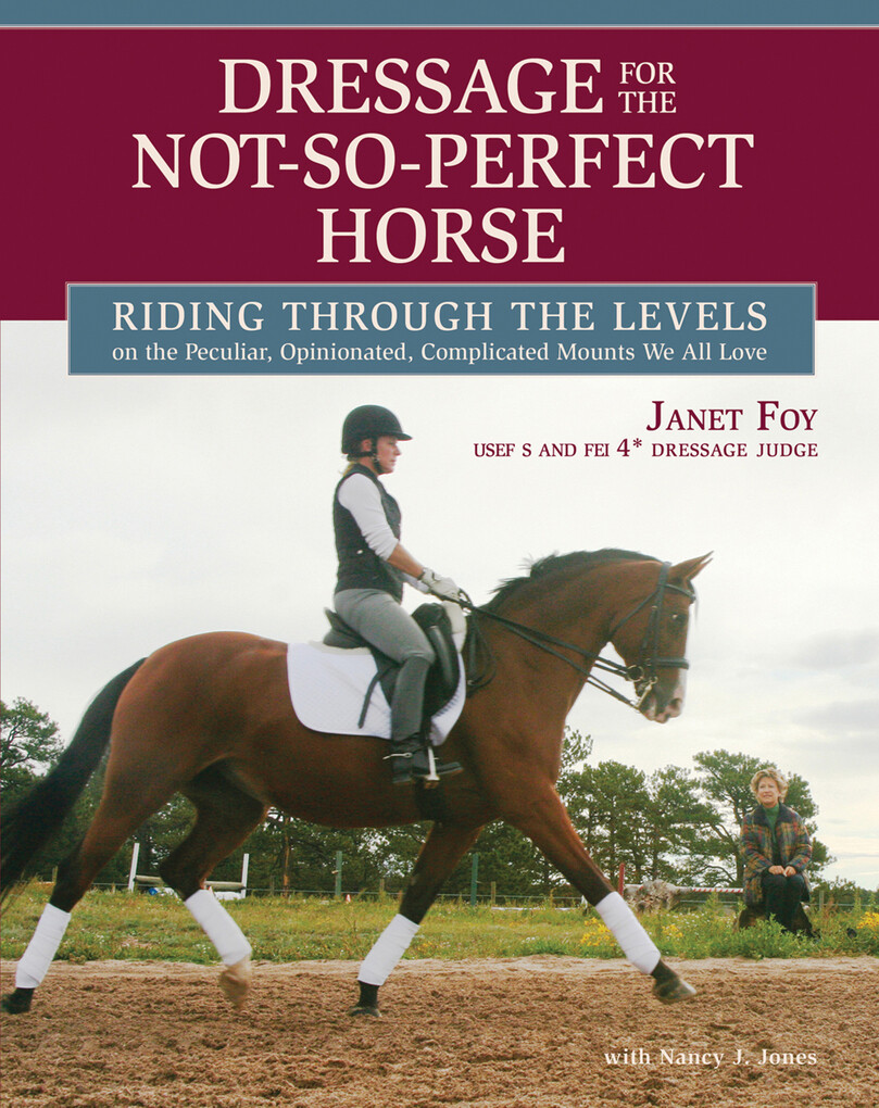 Dressage for the Not-So-Perfect Horse als eBook...