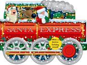 Santa Express: With a Festive Holiday Sound