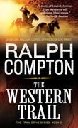 The Western Trail: The Trail Drive, Book 2