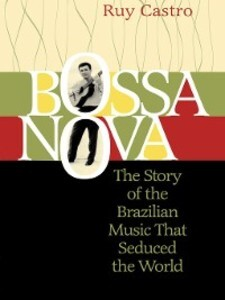 Bossa Nova als eBook Download von Ruy Castro
