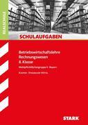 Schulaufgaben Realschule Bayern - Betriebswirtschaftslehre/Rechnungswesen 8. Klasse