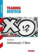 Training Deutsch 5. - 7. Klasse Hauptschule/Mittelschule. Zeichensetzung