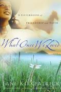 What Once We Loved
