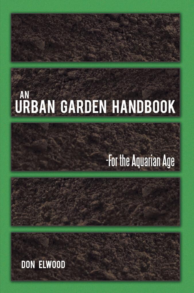 An Urban Garden Handbook als eBook Download von...