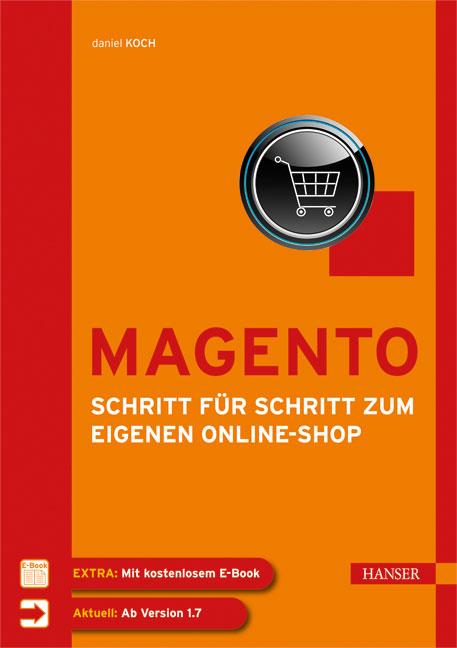 Magento - Schritt für Schritt zum eigenen Onlin...