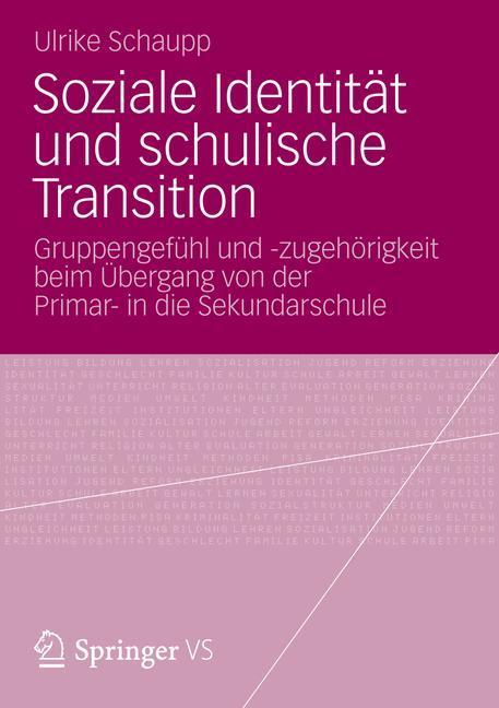 Soziale Identität und schulische Transition als...