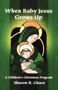 When Baby Jesus Grows Up