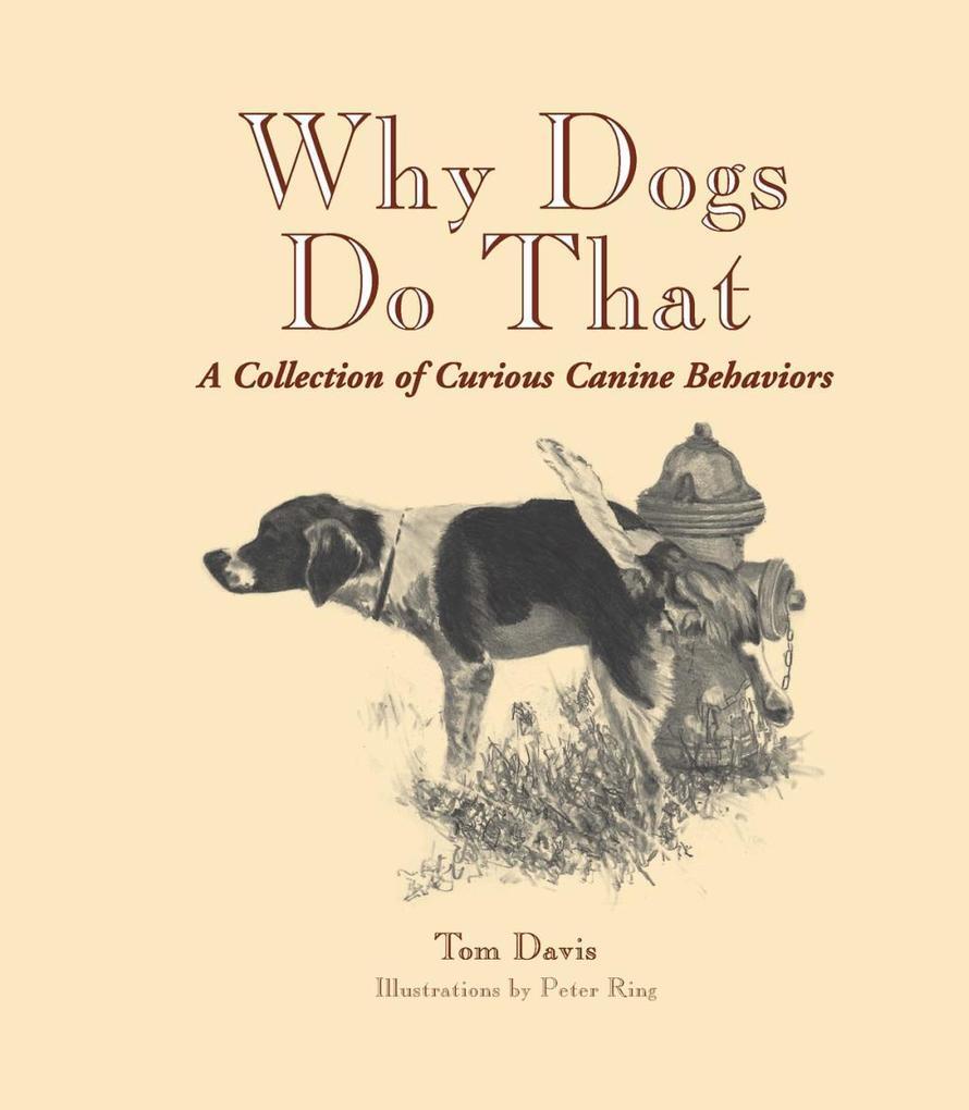 Why Dogs Do That als eBook Download von Tom Davis