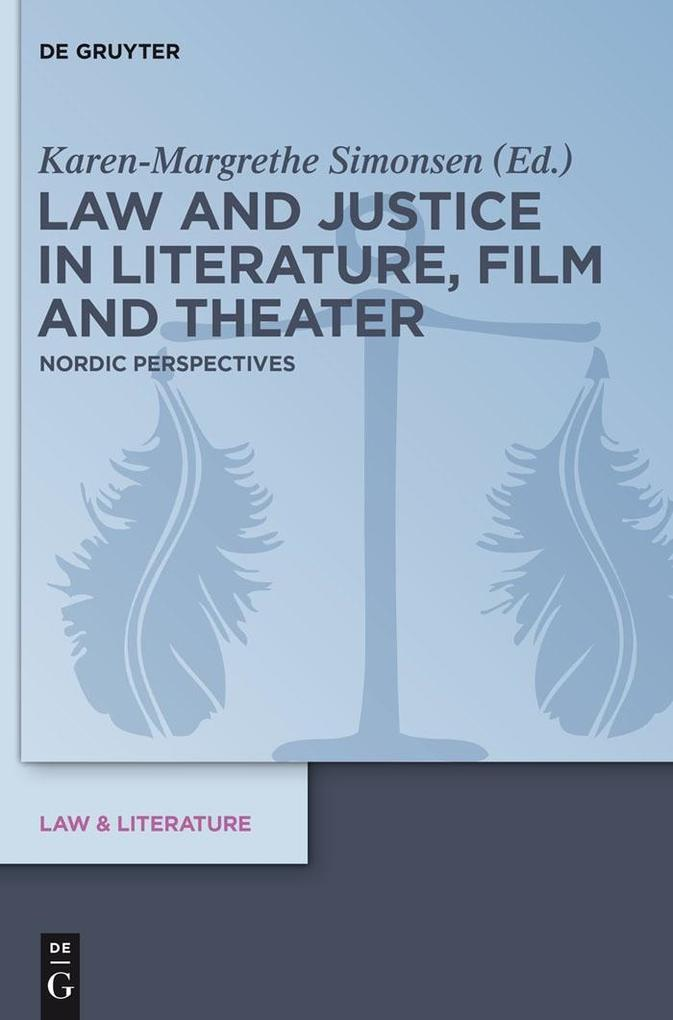 Law and Justice in Literature, Film and Theater...