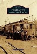 Portland's Interurban Railway
