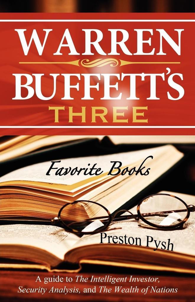 Warren Buffett´s 3 Favorite Books als Buch von ...