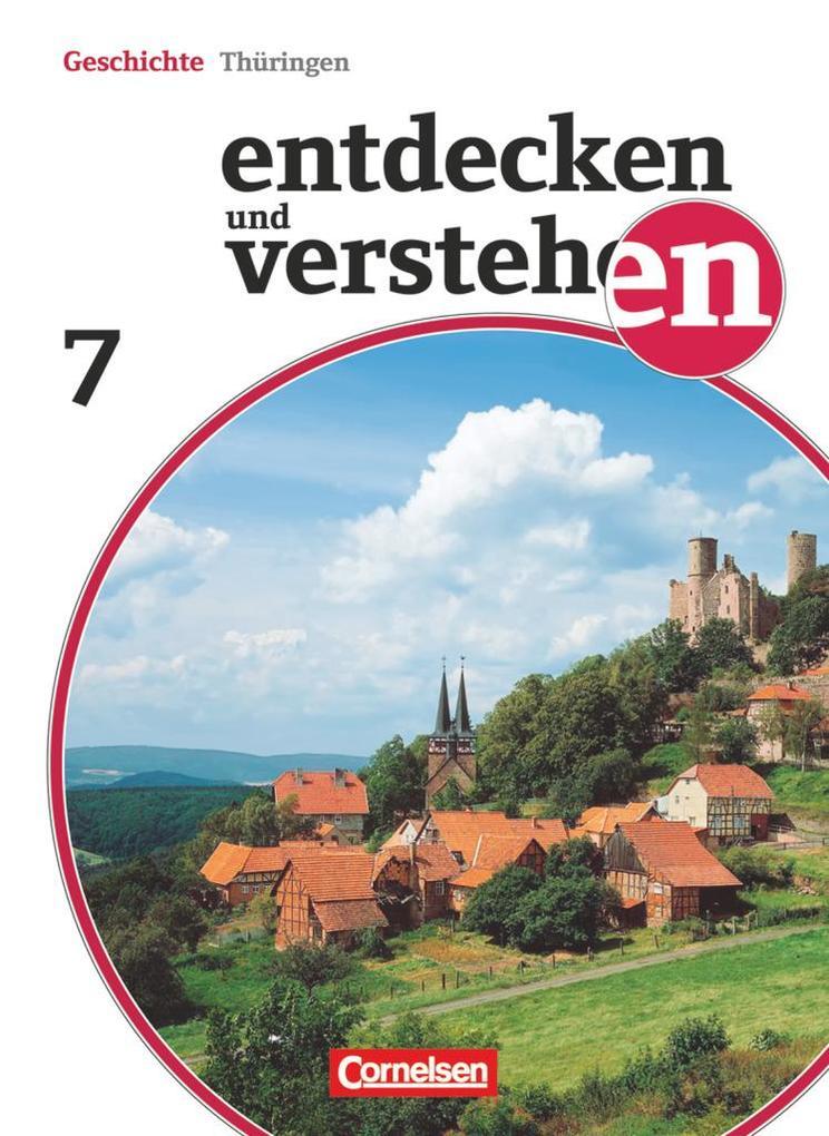 Entdecken und Verstehen 7. Schuljahr. Schülerbuch Thüringen als Buch