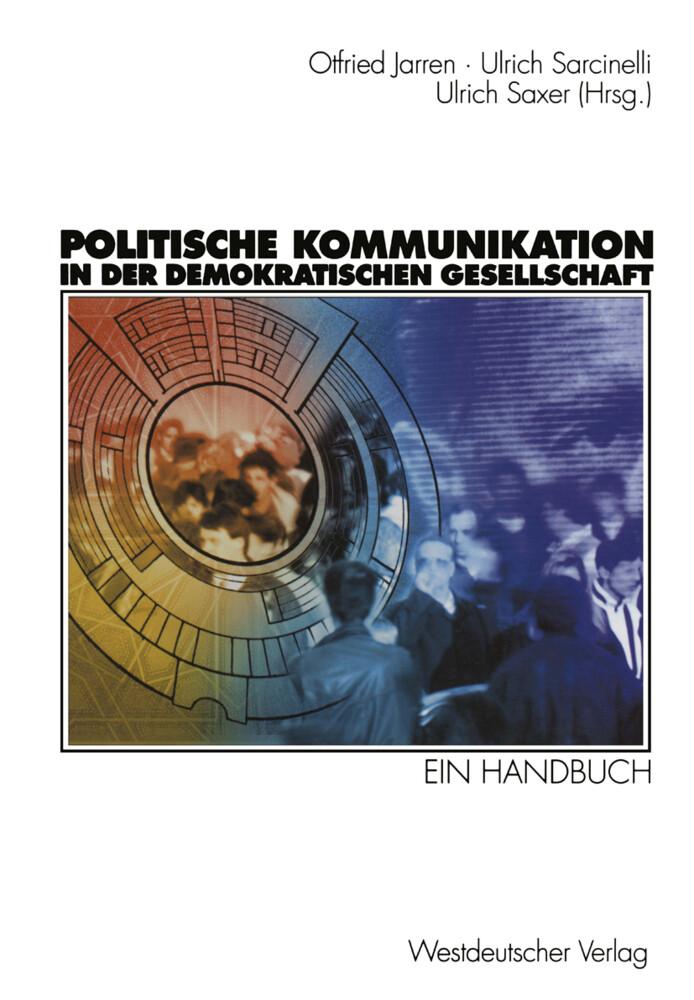 Politische Kommunikation in der demokratischen ...