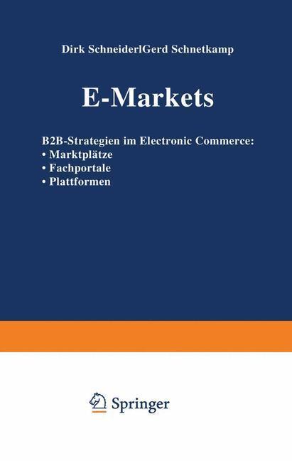 E-Markets als Buch von Dirk Schneider, Gerd Sch...