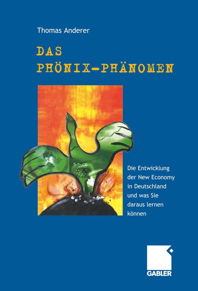 Das Phönix-Phänomen als Buch von Thomas Anderer