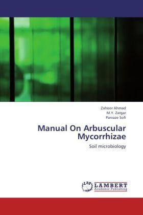 Manual On Arbuscular Mycorrhizae als Buch von Z...