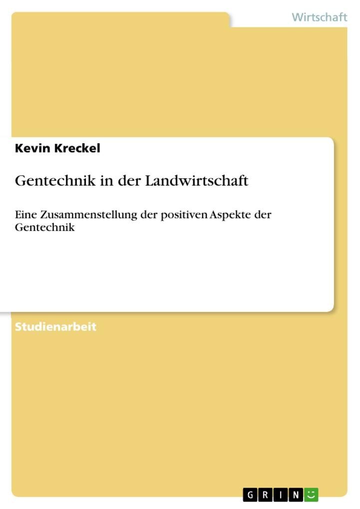 Gentechnik in der Landwirtschaft als Buch von K...